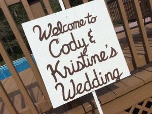 welcome to cody and kristine's wedding
